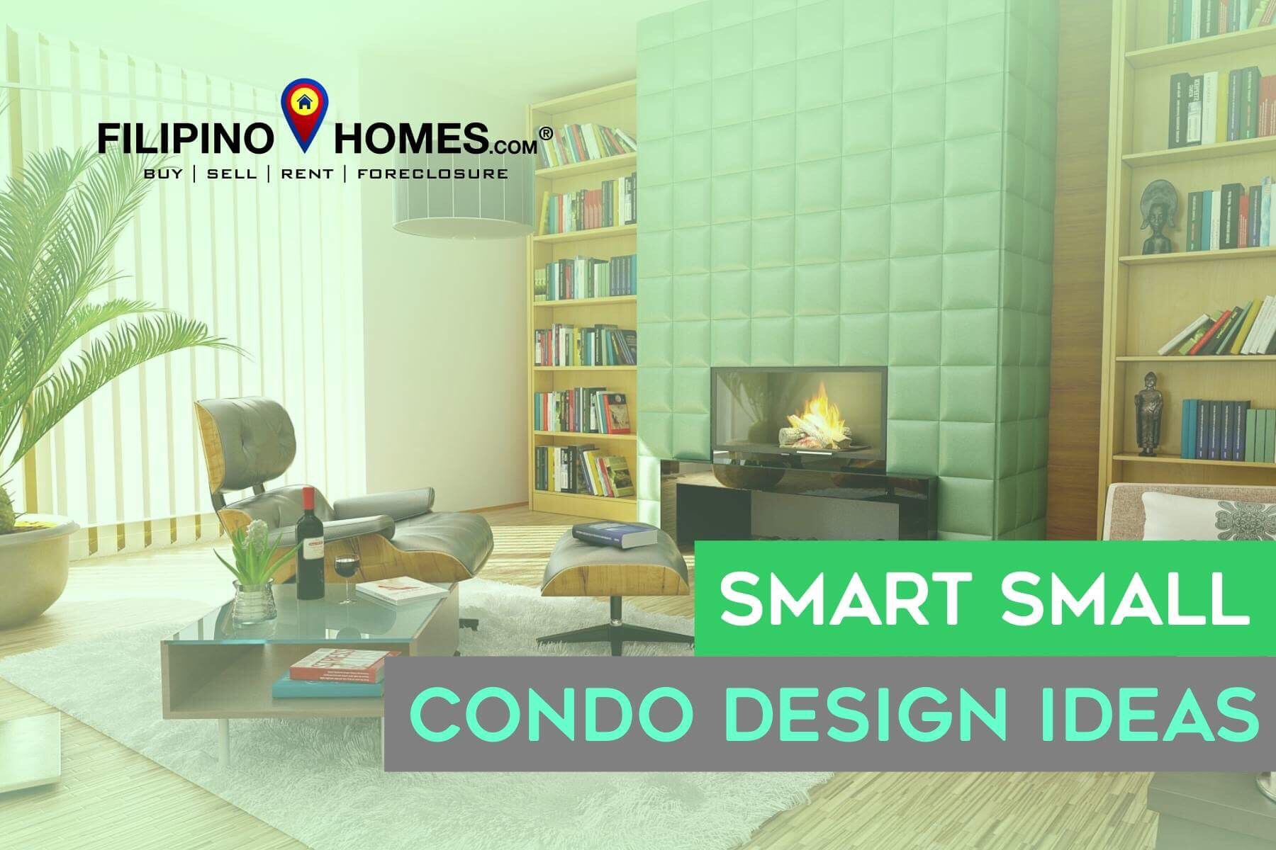 Smart And Affordable Small Condo Design Ideas