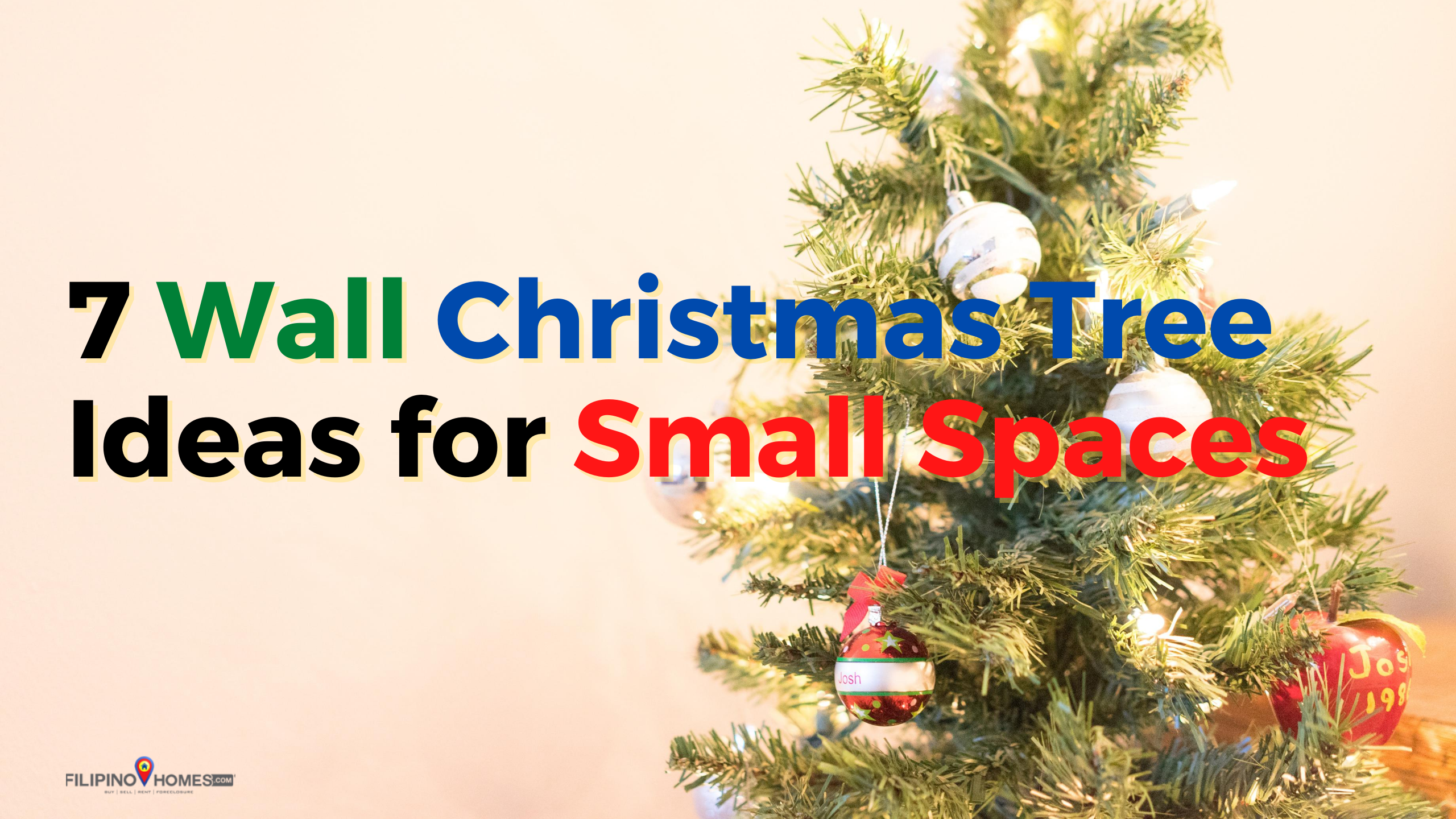 7 Wall Christmas Tree Ideas You Should Try For Your Small Space This Year Filipino Homes Official Blog