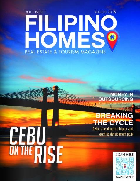 Filipino Homes Real Estate & Tourism Magazine Vol 1 ISSUE 1