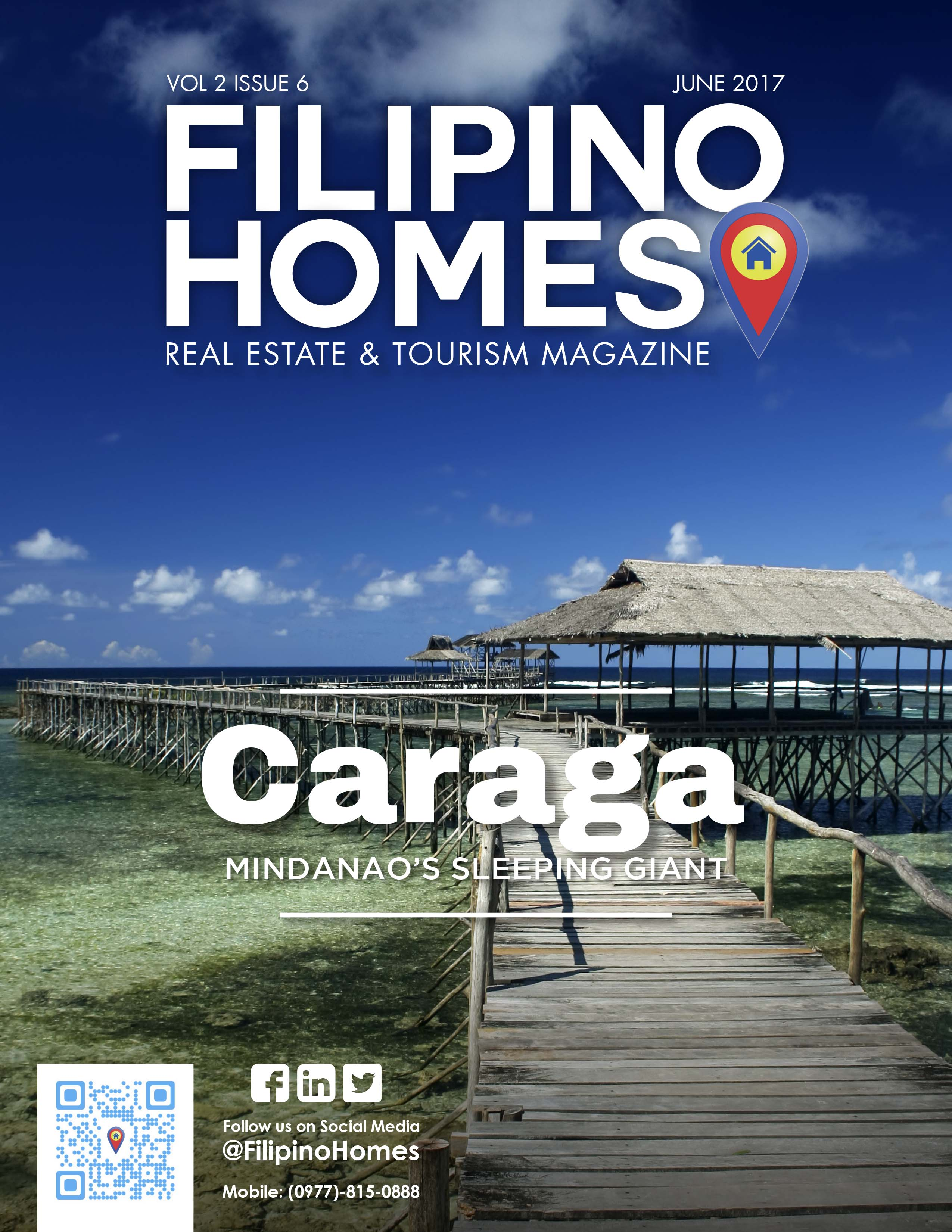 Filipino Homes Real Estate & Tourism Magazine Vol 2 ISSUE 6